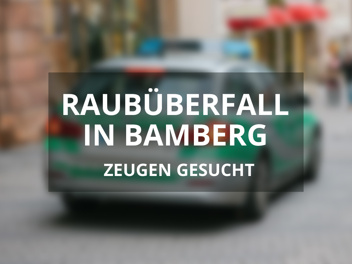 Raubüberfall Bamberg